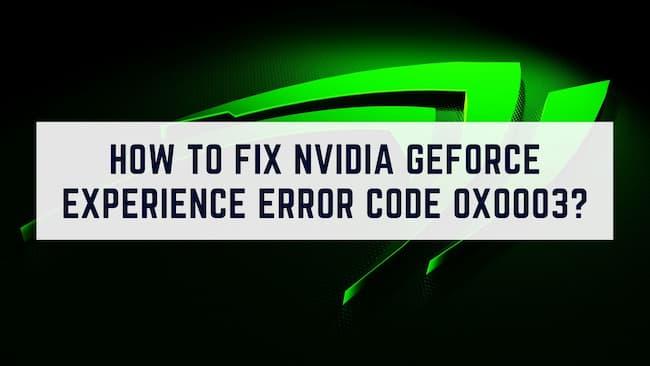 nvidia error code 0x0003