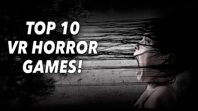 best vr horror games to play